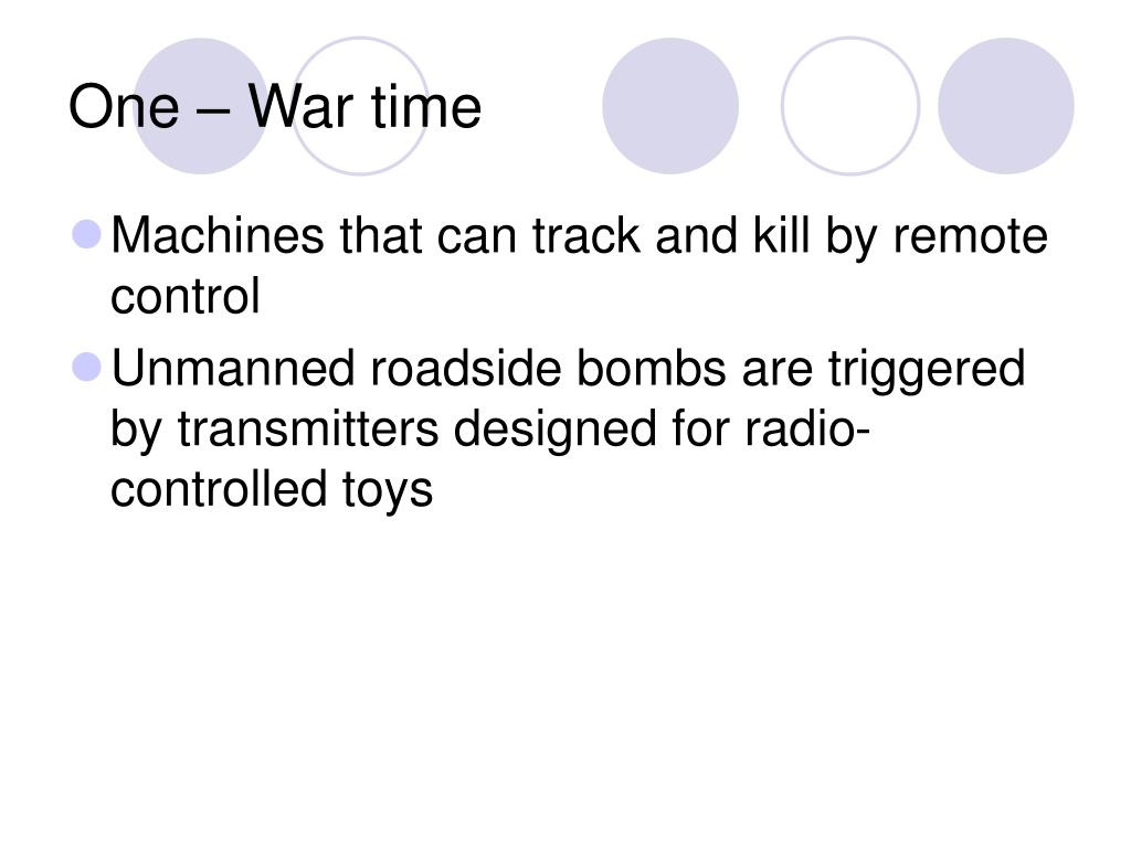 One – War time
