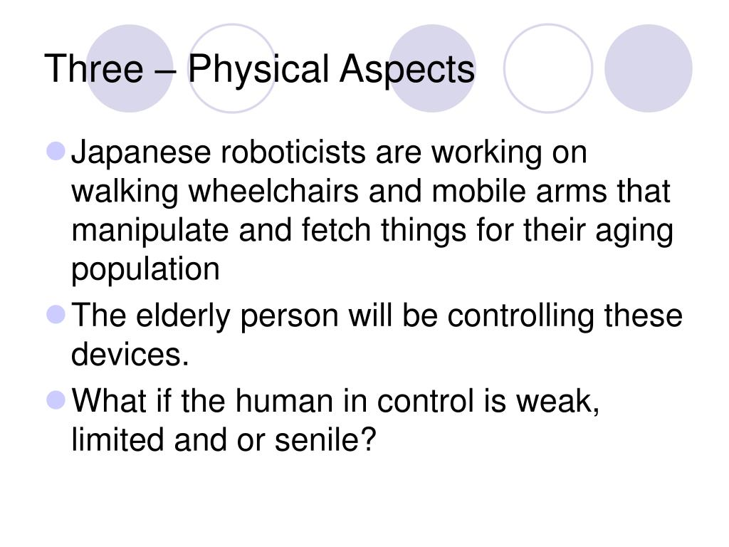 Three – Physical Aspects