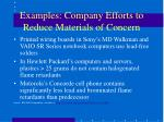 examples company efforts to reduce materials of concern