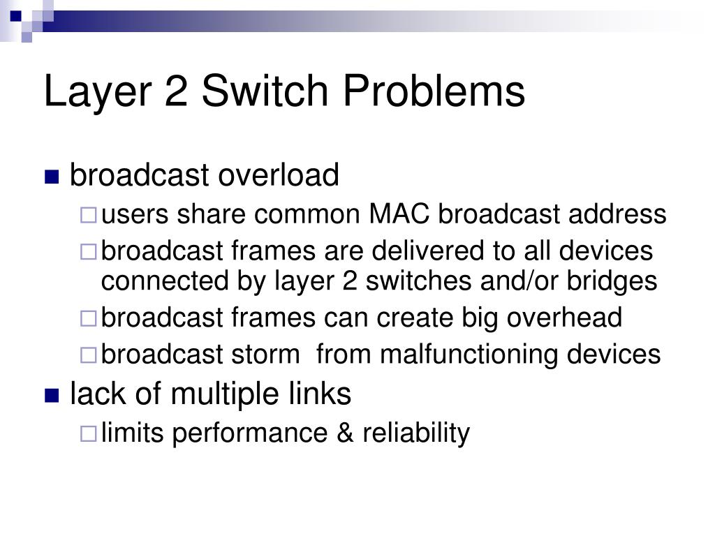 Layer 2 Switch Problems