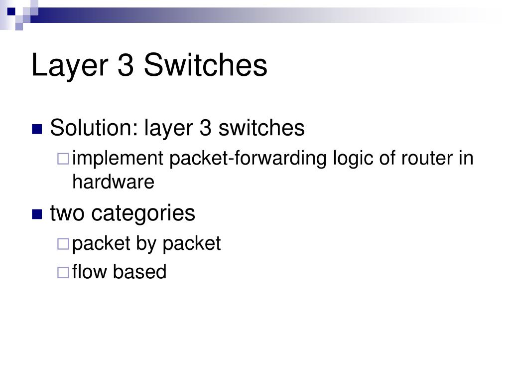 Layer 3 Switches