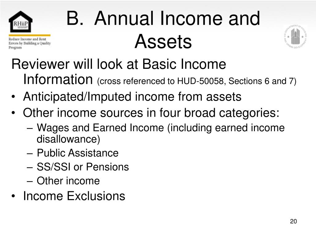 B.  Annual Income and Assets