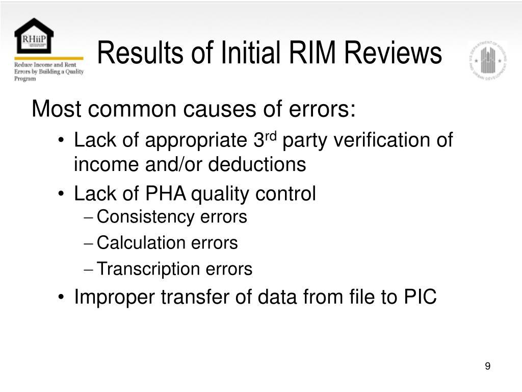 Results of Initial RIM Reviews