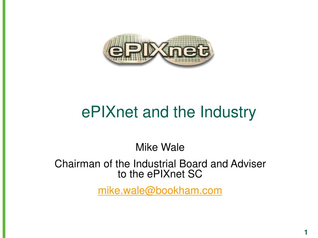 epixnet and the industry l.