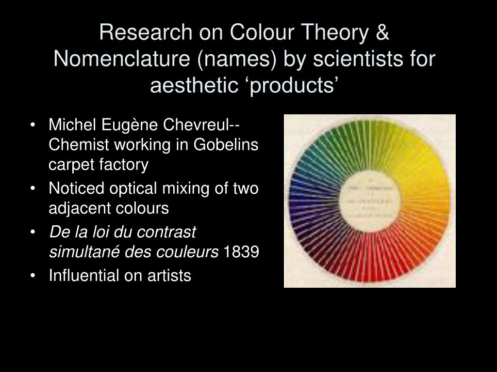Research on Colour Theory & Nomenclature (names) by scientists for aesthetic 'products'