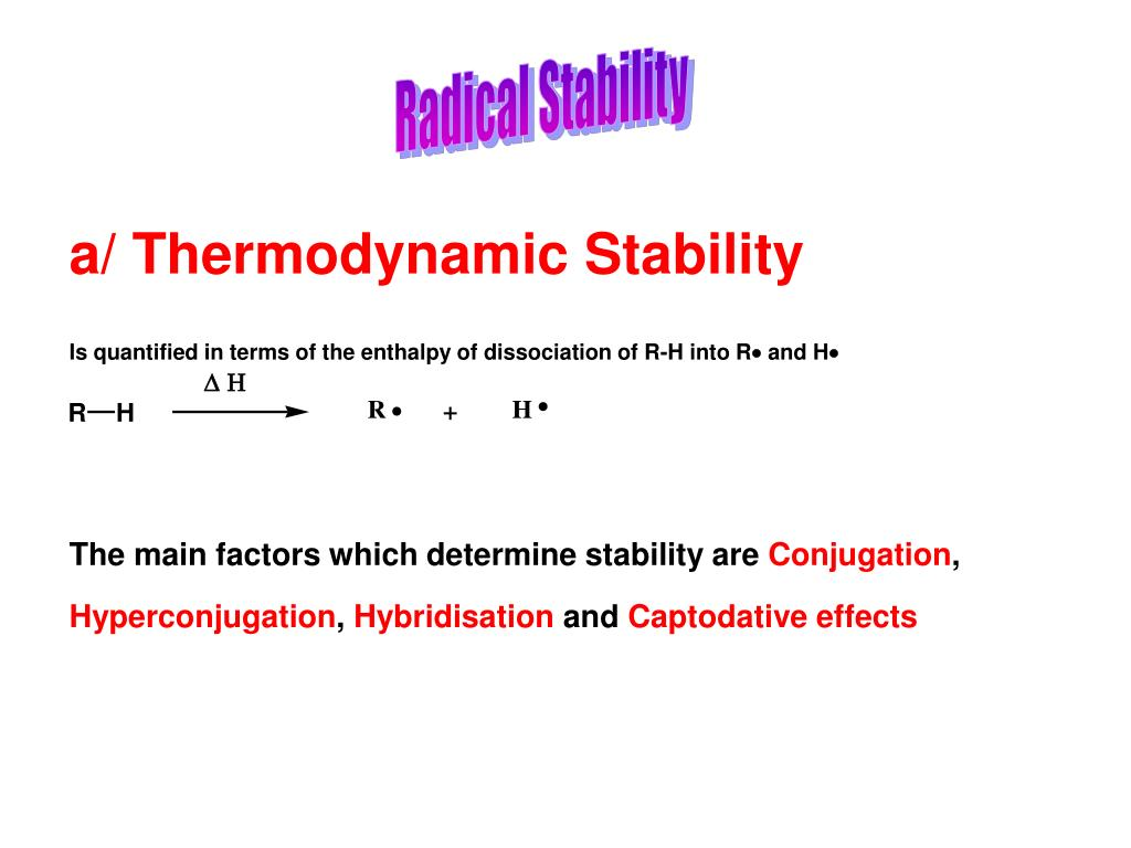 Radical Stability