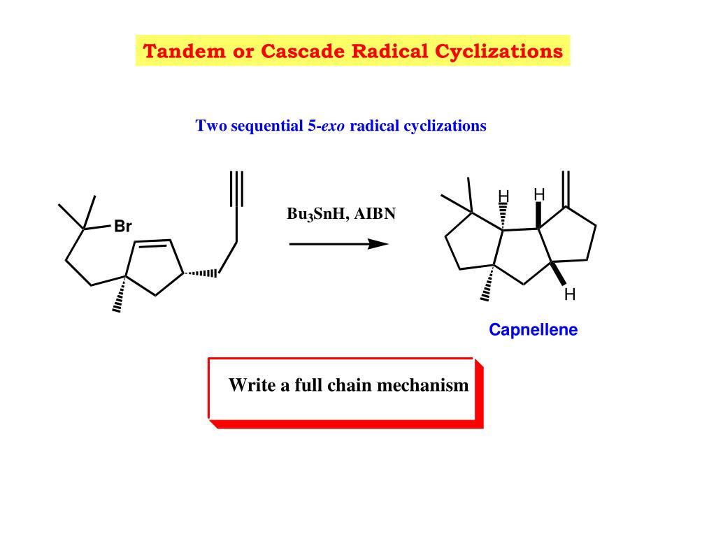 Tandem or Cascade Radical Cyclizations