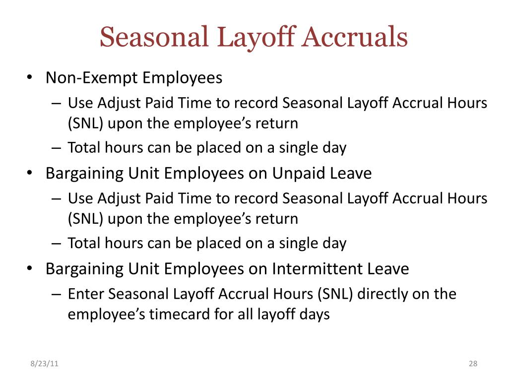 Seasonal Layoff Accruals