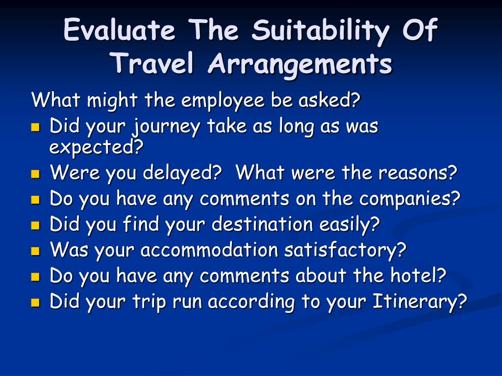 Evaluate The Suitability Of Travel Arrangements