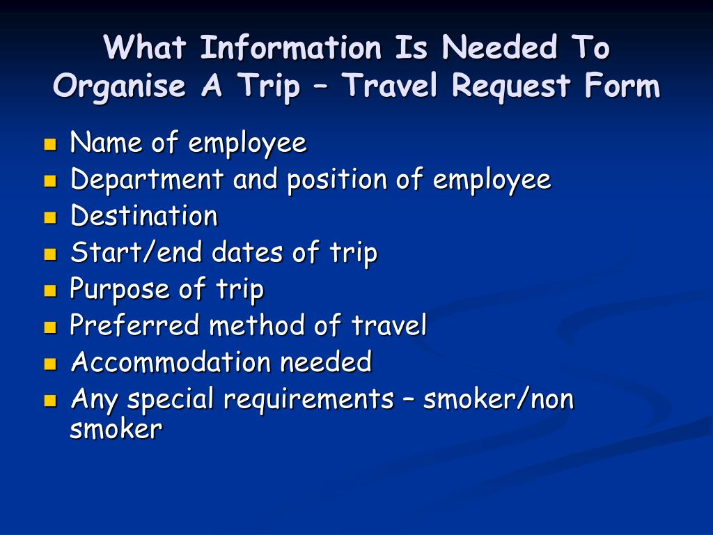 What Information Is Needed To Organise A Trip – Travel Request Form