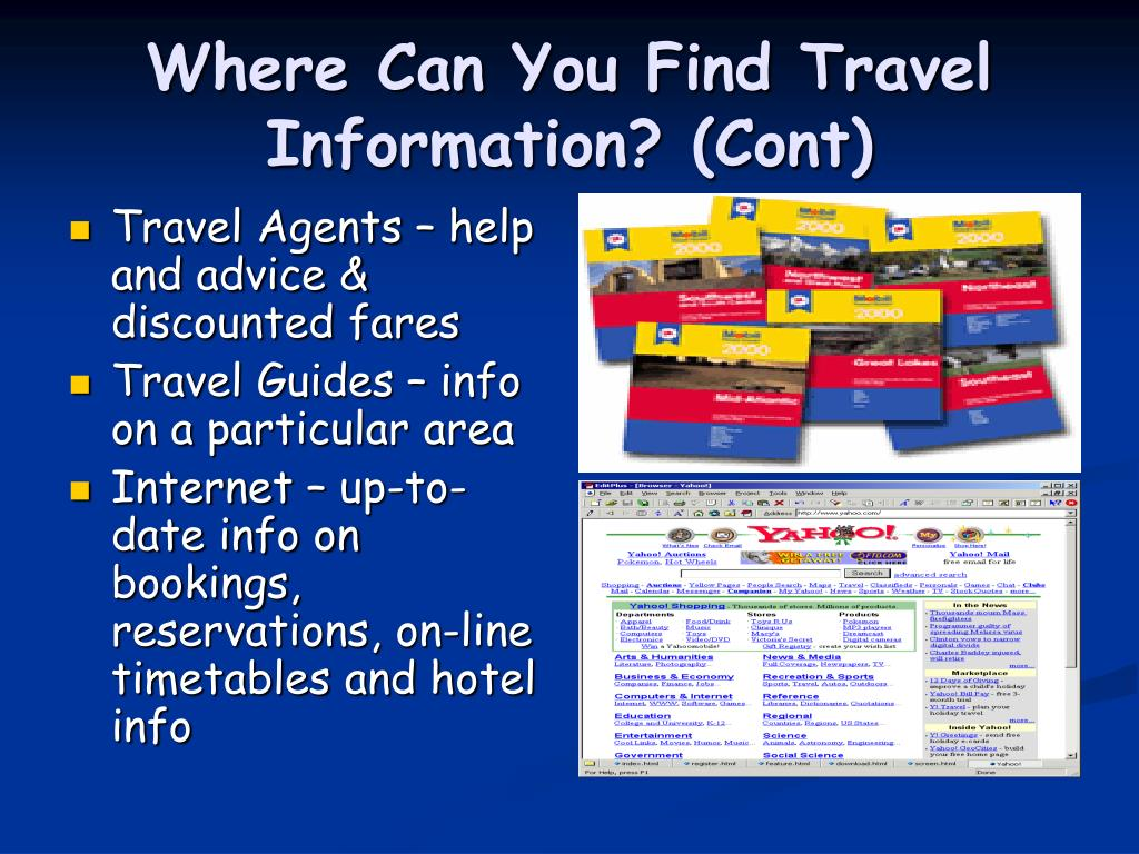 Where Can You Find Travel Information? (Cont)