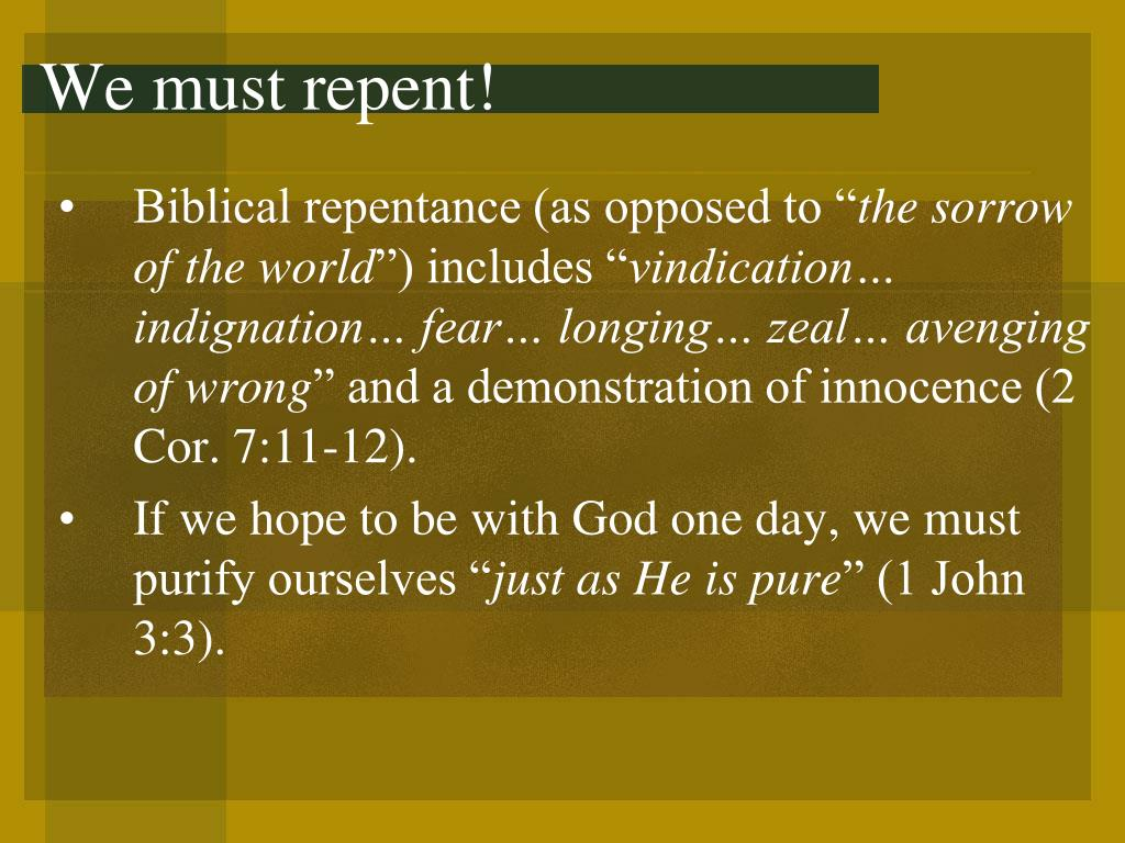 We must repent!