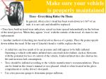 make sure your vehicle is properly maintained