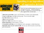 speeding is an ingredient of aggressive driving