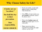 why choose safety for life