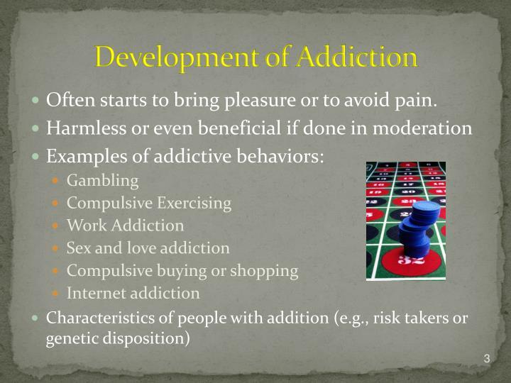 Development of addiction