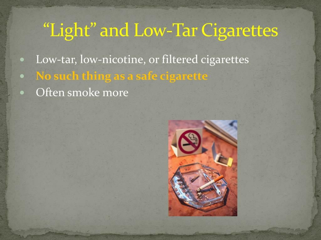 """""""Light"""" and Low-Tar Cigarettes"""