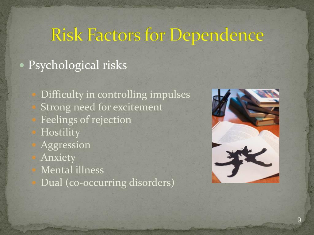 Risk Factors for Dependence