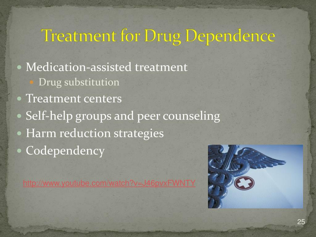 Treatment for Drug Dependence