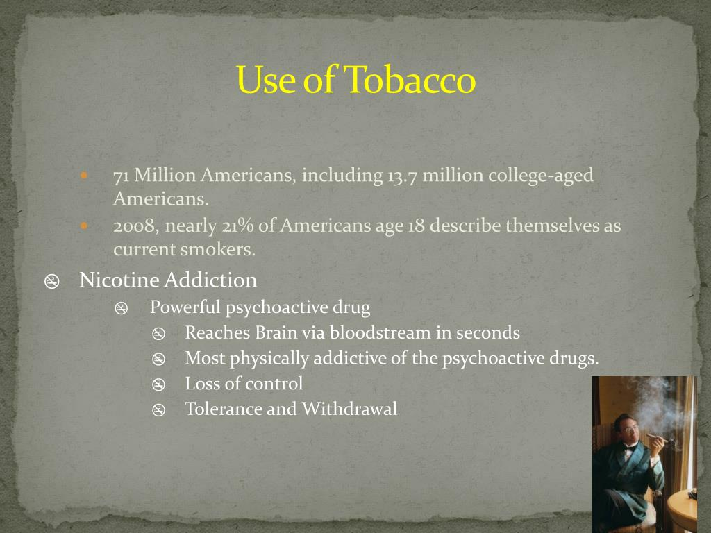 Use of Tobacco