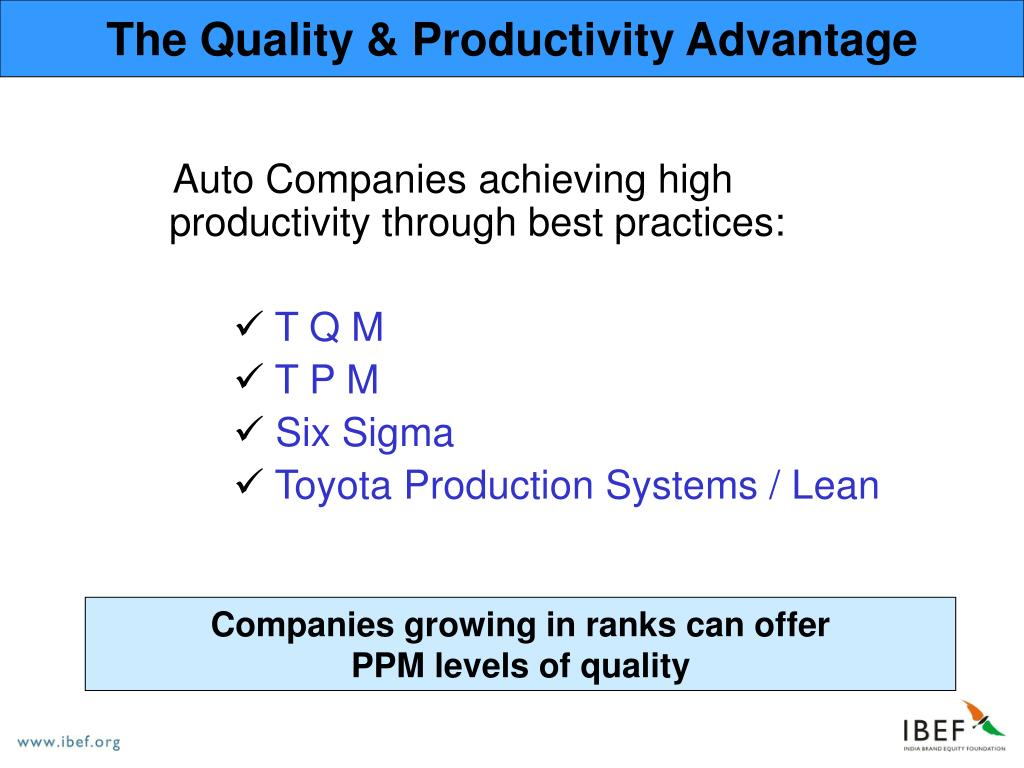 The Quality & Productivity Advantage