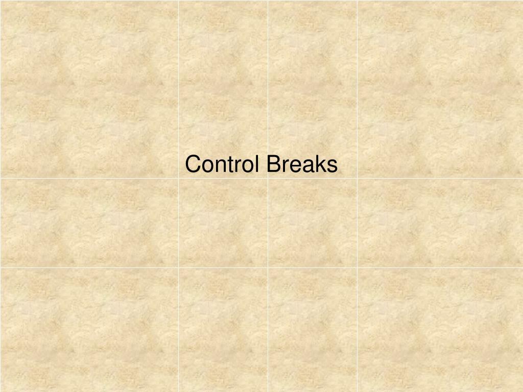 control breaks l.
