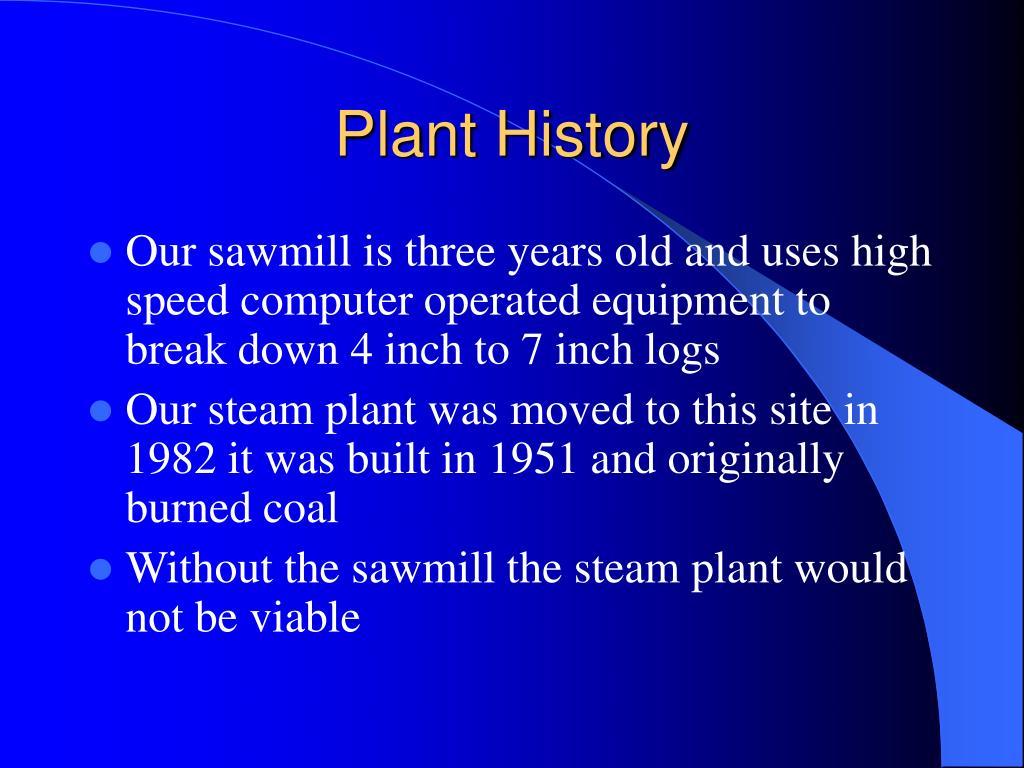 Plant History