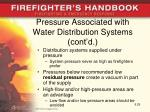 pressure associated with water distribution systems cont d