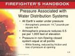 pressure associated with water distribution systems