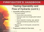 testing operability and flow of hydrants cont d