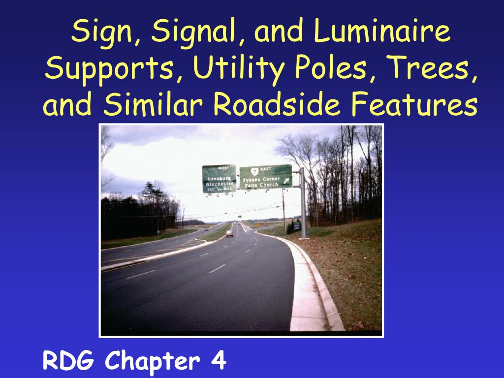 sign signal and luminaire supports utility poles trees and similar roadside features l.