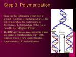 step 3 polymerization
