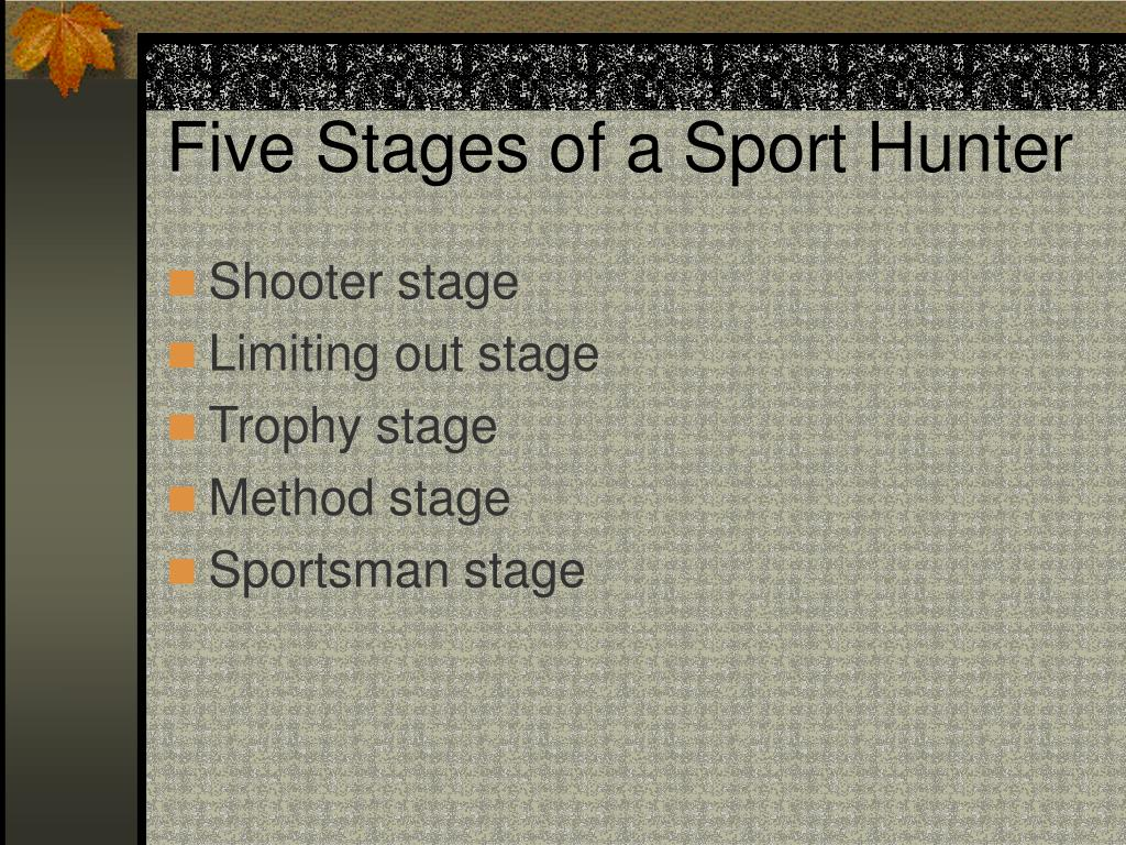Five Stages of a Sport Hunter