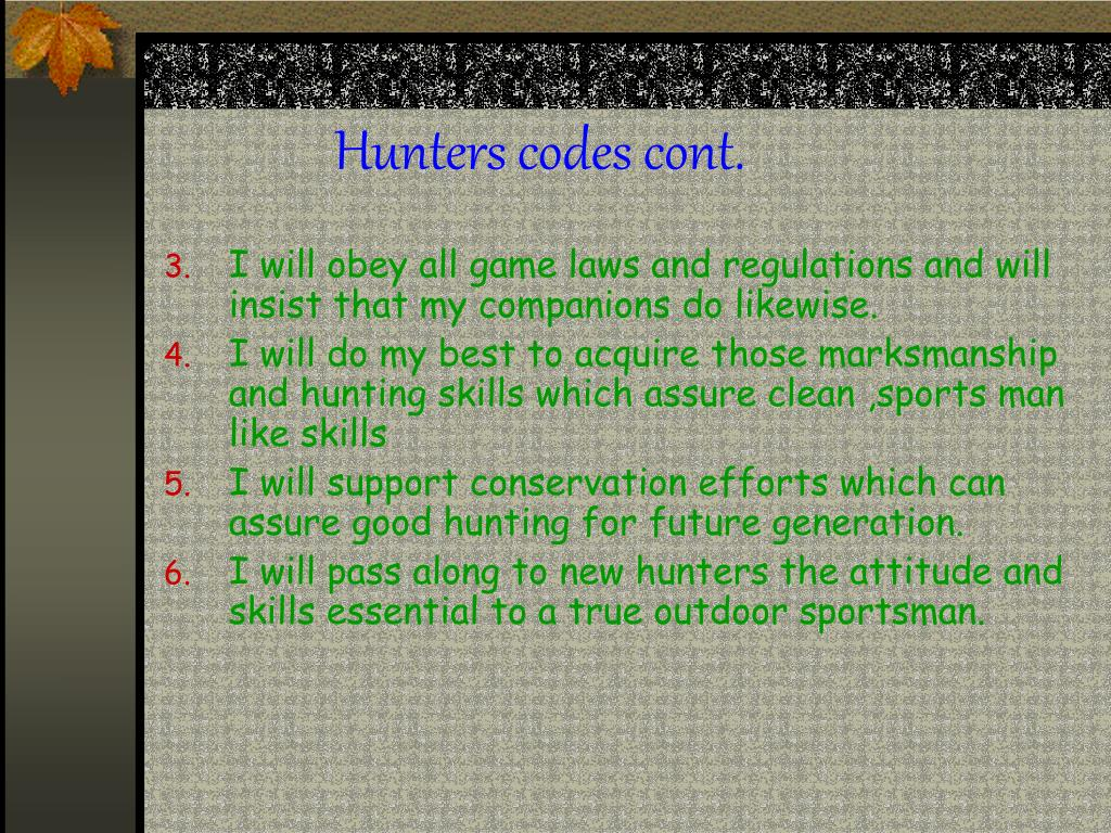 Hunters codes cont.