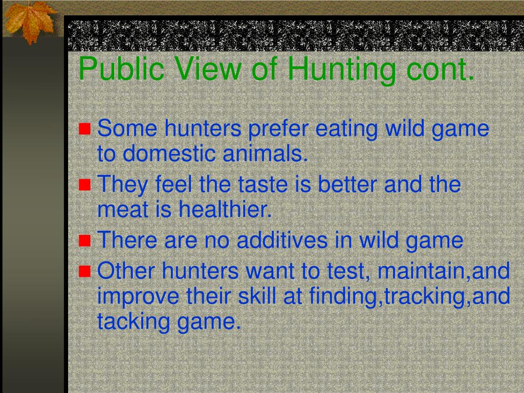 Public View of Hunting cont.