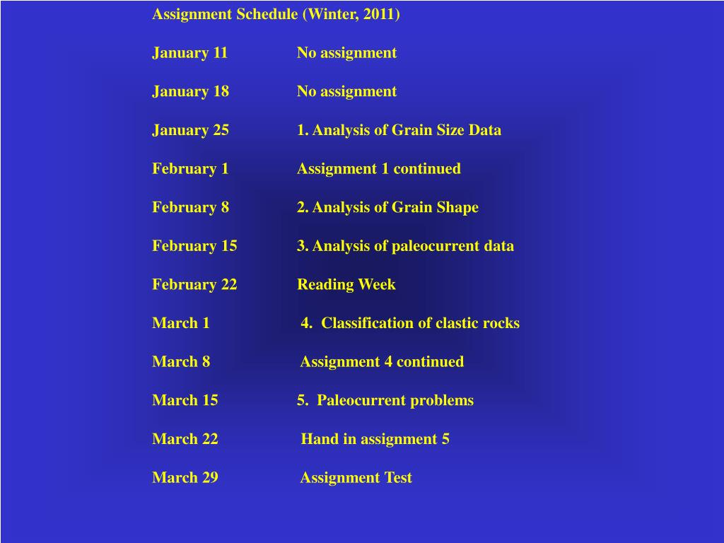 Assignment Schedule(Winter, 2011)