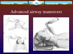 advanced airway maneuvers