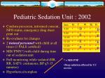 pediatric sedation unit 2002