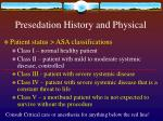 presedation history and physical