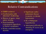 relative contraindications