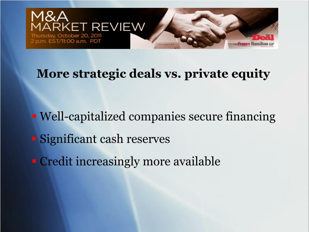 More strategic deals vs. private equity