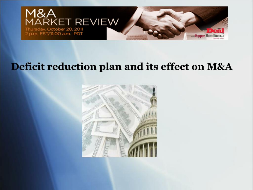 Deficit reduction plan and its effect on M&A