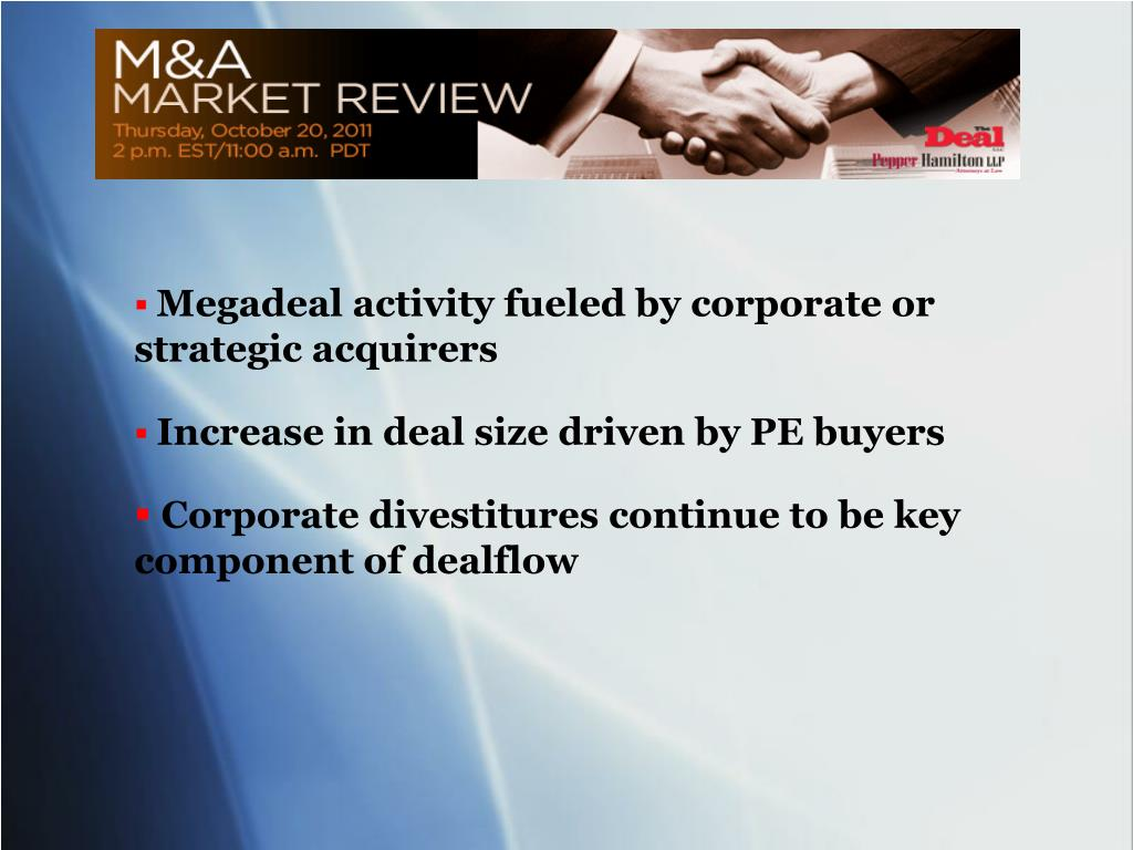 Megadeal activity fueled by corporate or strategic acquirers