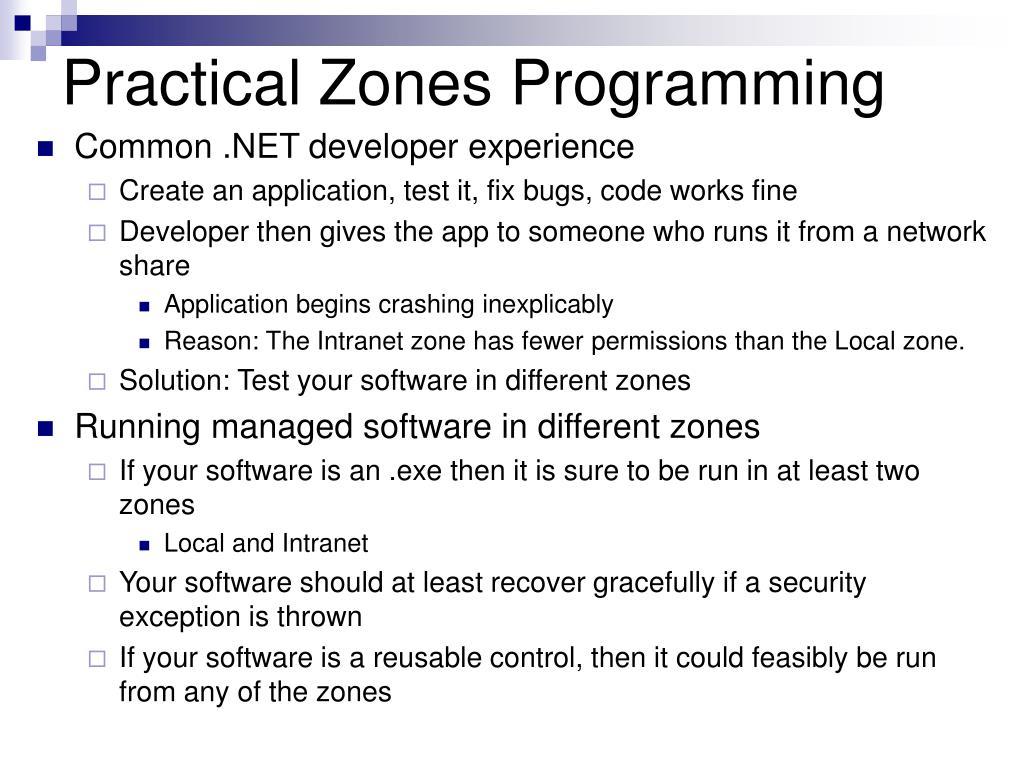 Practical Zones Programming