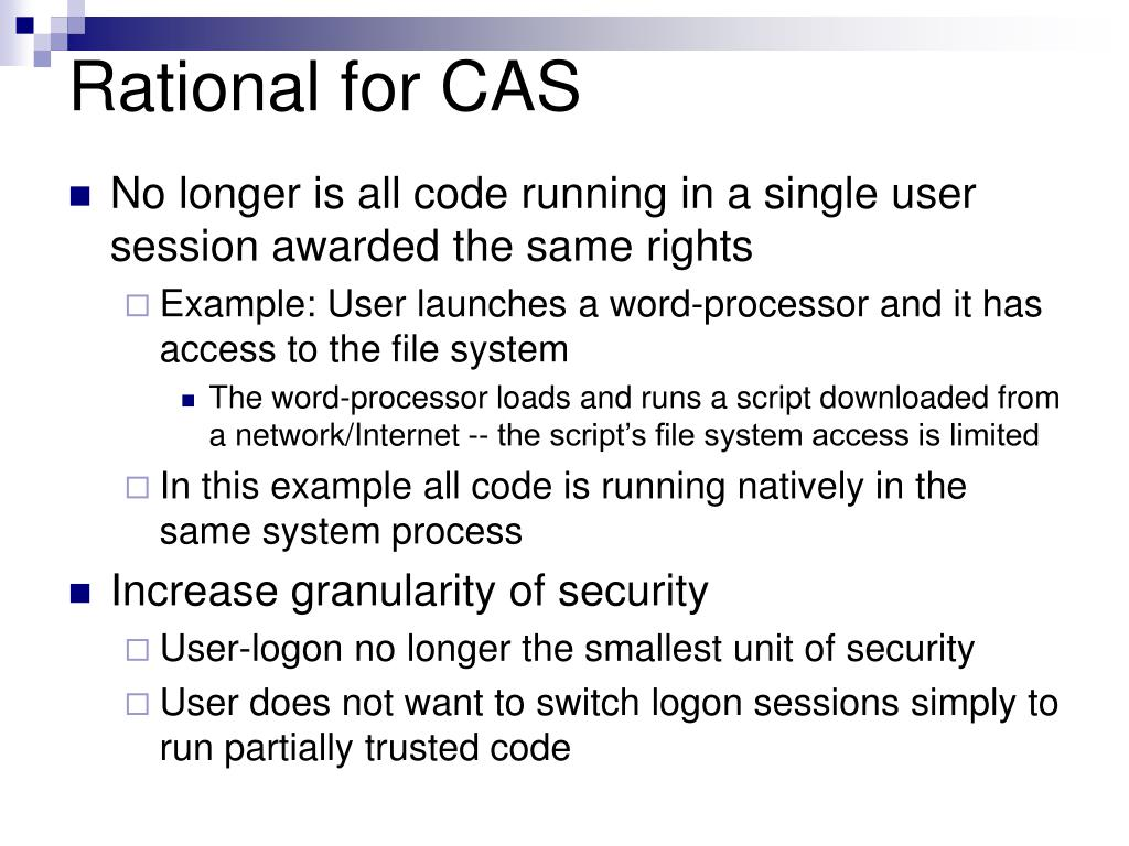 Rational for CAS