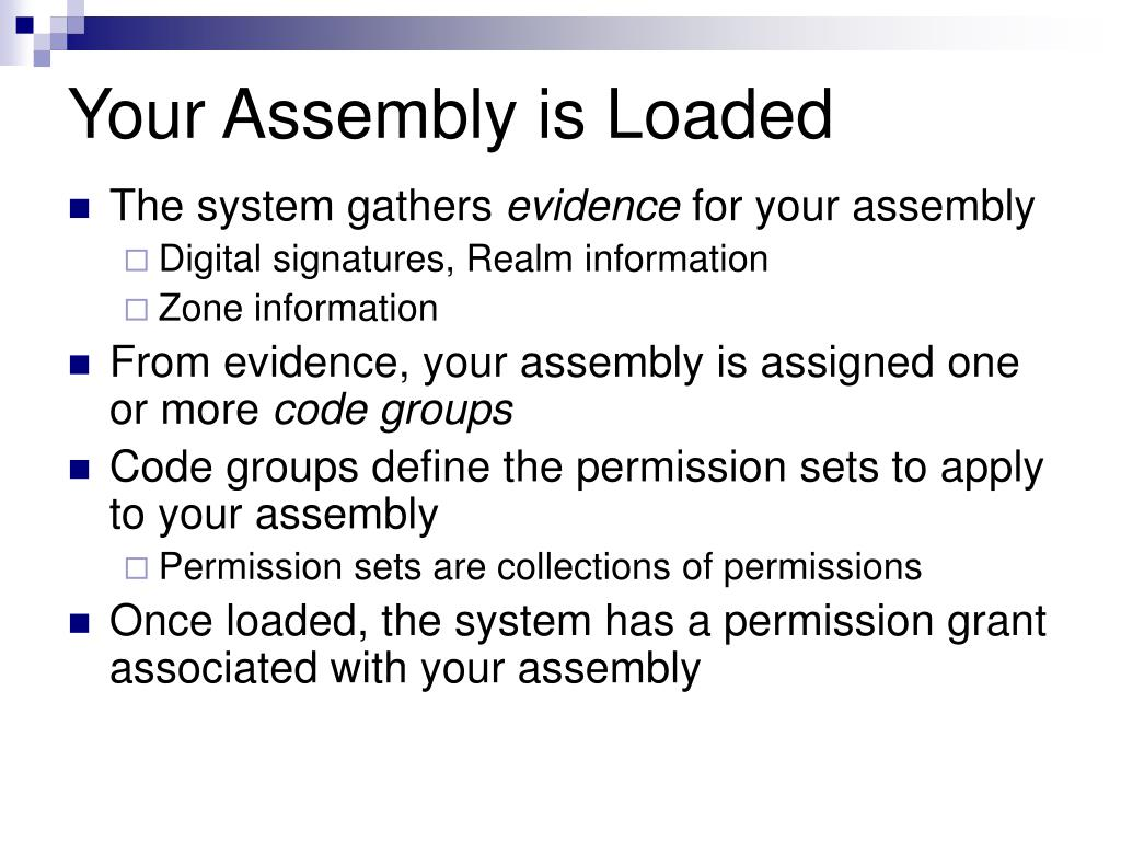 Your Assembly is Loaded