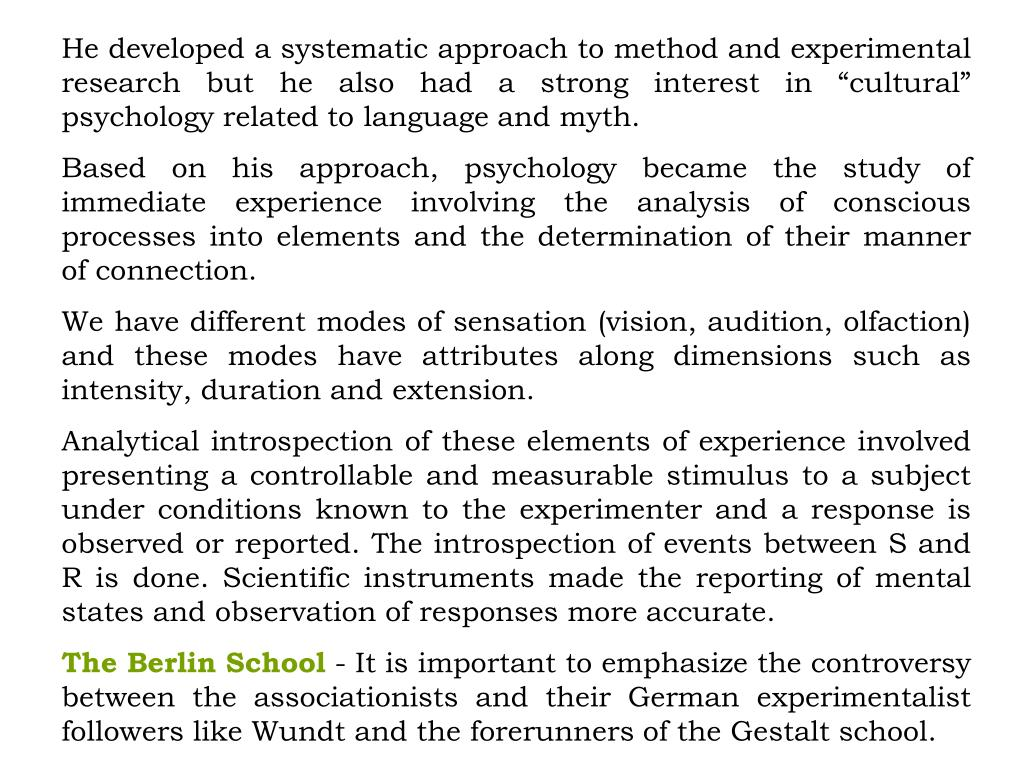 """He developed a systematic approach to method and experimental research but he also had a strong interest in """"cultural"""" psychology related to language and myth."""