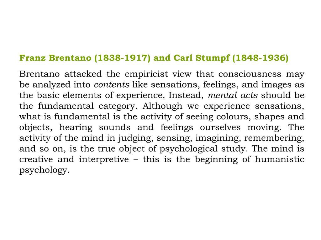 Franz Brentano (1838-1917) and Carl Stumpf (1848-1936)