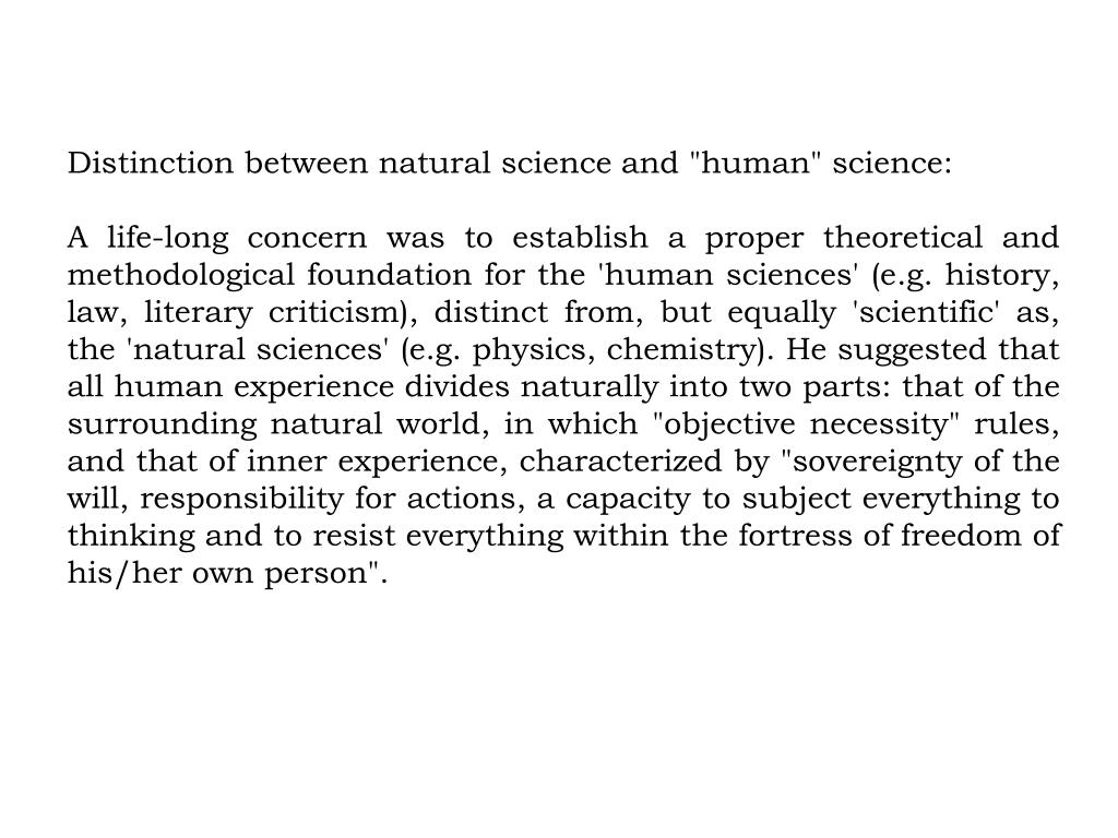 """Distinction between natural science and """"human"""" science:"""