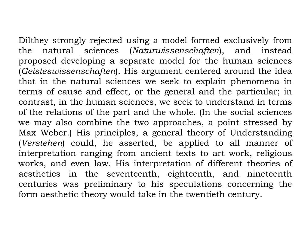 Dilthey strongly rejected using a model formed exclusively from the natural sciences (